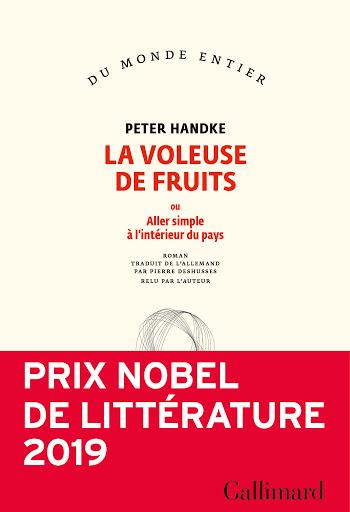 La voleuse de fruits, ou aller simple à l'intérieur du pays, Handke, Peter