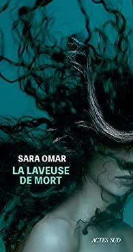 La laveuse de mort, Omar, Sara