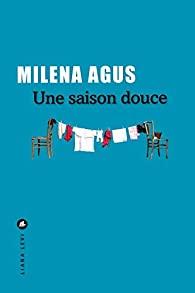 Une saison douce, Agus, Milena