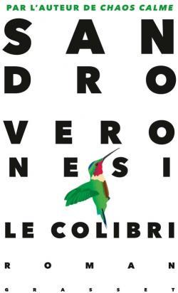 Le colibri, Veronesi, Sandro