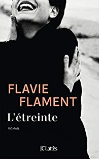L'étreinte, Flament, Flavie
