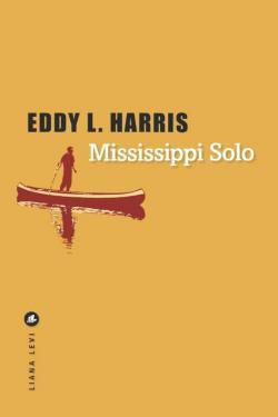 Mississippi Solo, Harris, Eddy L.