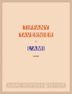 L'ami, Tavernier, Tiffany
