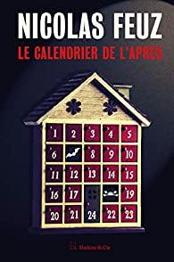 Le calendrier de l'après, Feuz, Nicolas