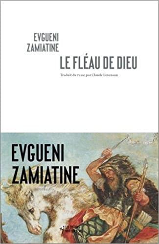 Le Fléau de Dieu, Zamiatine, Evgueni
