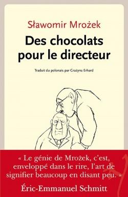 Des chocolats pour le directeur, Mrozek, Slawomir