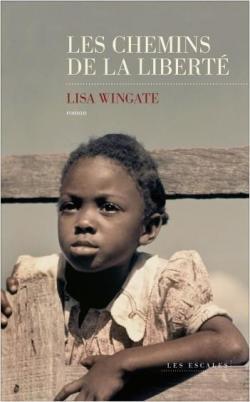 Les chemins de la liberté, Wingate, Lisa