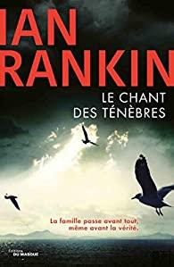 Le chant des ténèbres, Rankin, Ian