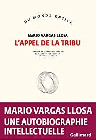 L'appel de la tribu, Vargas Llosa, Mario